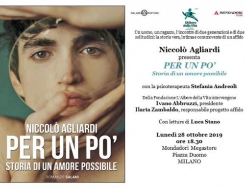 """Niccolò Agliardi in libreria con il romanzo """"PER UN PO'"""": la storia (vera) di un affido"""